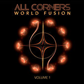 All Corners: World Fusion, Vol. 1 by Various Artists