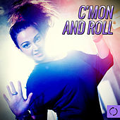 C'mon and Roll by Various Artists