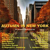Autumn in New York (18 Versions Performed By:) by Various Artists