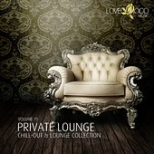 Private Lounge - Chill-Out & Lounge Collection, Vol. 11 by Various Artists