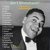 Ain't Misbehavin' (22 Versions Performed By:) by Various Artists
