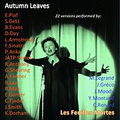 Autumn Leaves / Les feuilles mortes (22 Versions Performed By:) by Various Artists