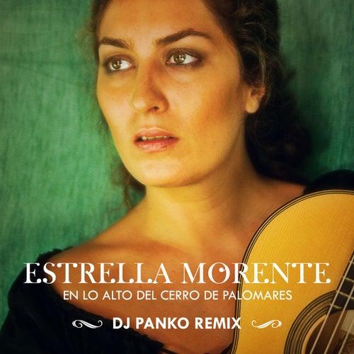 En lo alto del cerro de Palomares (DJ Panko Remix) by Estrella Morente