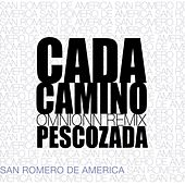 Cada Camino (Omnionn Remix) by Pescozada