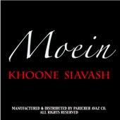 Khoone Siavash by Moein