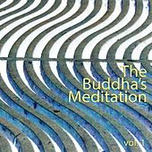 The Buddha's Meditation, Vol. 1 by Various Artists