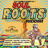 Stay Humble Album Vol. 1: Soul Roots Riddim by Various Artists