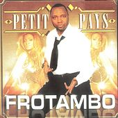 Frotambo by Petit Pays