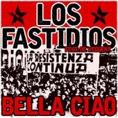 Bella Ciao by Los Fastidios