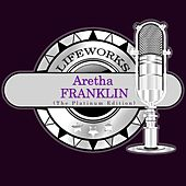 Lifeworks - Aretha Franklin (The Platinum Edition) von C + C Music Factory