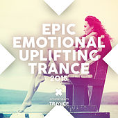 ic Emotional Uplifting Trance 2015 - EP by Various Artists