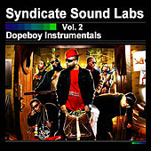 Dopeboy Instrumentals, Vol. 2 (Instrumentals) by Syndicate Sound Labs