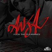 Fuck the Clearance by Anja