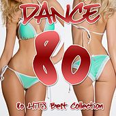 Dance 80 (80 Hits Best Collection) by Various Artists