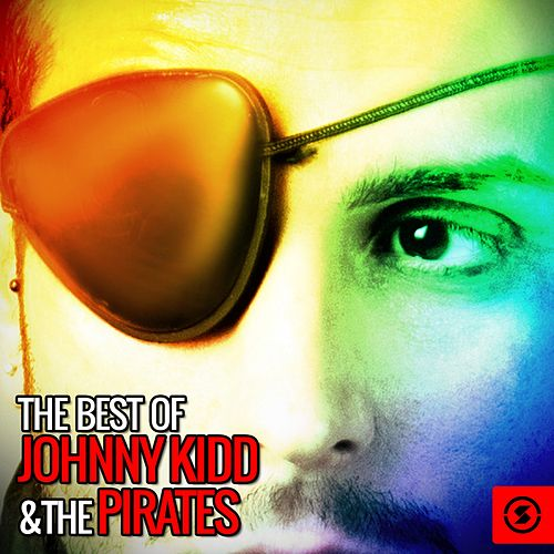 The Best of Johnny Kidd & The Pirates von Johnny Kidd