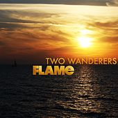 Two Wanderers by Flame