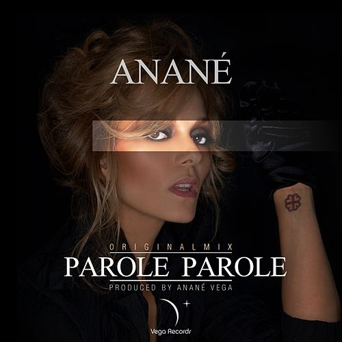 Parole Parole by Anane