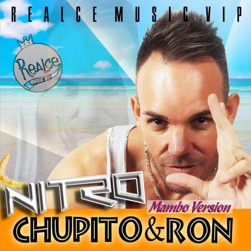 Chupito & Ron (Mambo Version) by Nitro