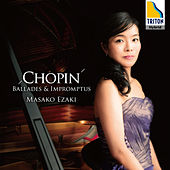Chopin: Ballades & Impromptus by Masako Ezaki (Piano)