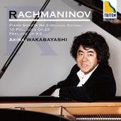 Rachmaninov: Piano Sonata No. 2 (Original Edition), 10 Preludes Op. 23, Prelude Op. 3 No. 2 by Akira Wakabayashi