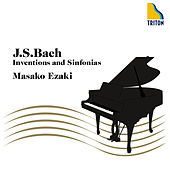 J.S.Bach: Inventions and Sinfonias BWV 772-801 by Masako Ezaki (Piano)