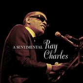A Sentimental Ray Charles by Ray Charles