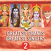 Greatest Chants - Greatest Singers, Vol. 2 by Various Artists