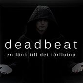 En länk till det förflutna by Deadbeat