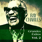 Grandes Éxitos, Vol. 2 by Ray Charles