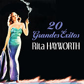 Rita Hayworth, 20 Grandes Éxitos by Various Artists