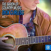 The Baron of Country Music: Dick Curless, Vol. 1 by Various Artists