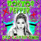 Doctor Pepper by Diplo