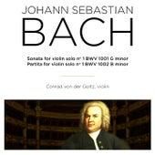 Bach: Sonata & Partita for Violin Solo, BWV 1001 & 1002 by Conrad von der Goltz