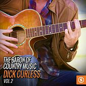 The Baron of Country Music: Dick Curless, Vol. 2 by Dick curless