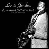Louis Jordan Remastered Collection, Vol. 1 von Louis Jordan