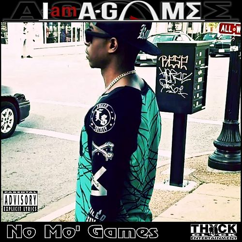 No Mo' Games Mixtape by A-Game