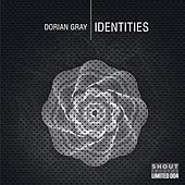 Identities by Dorian Gray