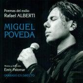 Poemas del Exilio Rafael Alberti by Miguel Poveda