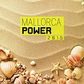 Mallorca Power 2015 by Various Artists