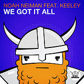 We Got It All by Noah Neiman
