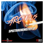 Spectrochemistry Ep by Arcturus