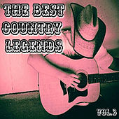 The Best Country Legends, Vol. 3 by Various Artists
