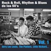 Rock & Roll, Rhythm & Blues de los 50's Vol. 1 by Various Artists