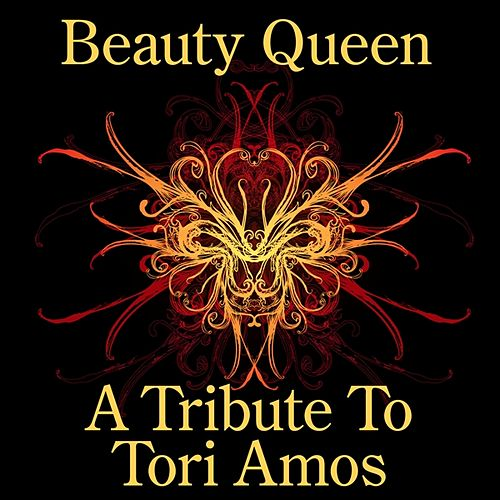 Beauty Queen: A Tribute to Tori Amos by Various Artists