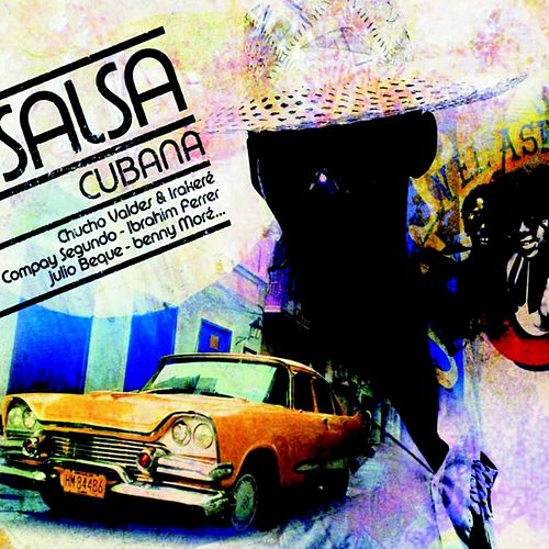 La Salsa Cubana by Various Artists