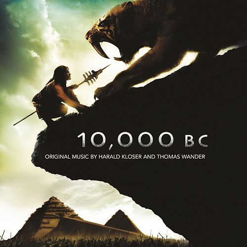 10,000 Bc by Harald Kloser