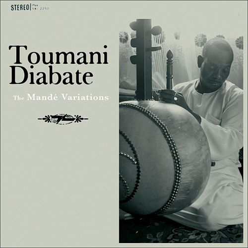 The Mande Variations by Toumani Diabaté