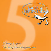 Songs of Fellowship 5 by Various Artists