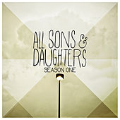 Season One by All Sons & Daughters