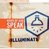 Word of God Speak: Illuminate by Various Artists